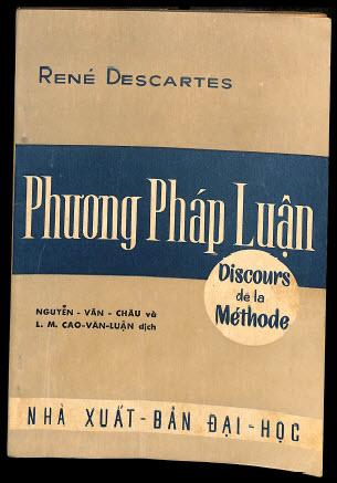 Tủ sách Di sản văn chương miền Nam: Phương pháp luận của René Descartes, bản dịch của Cao văn Luận, Nguyễn văn Châu