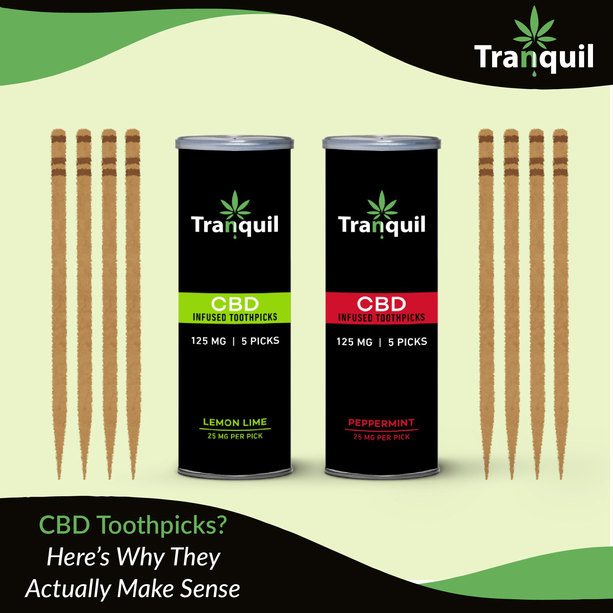 CBD Toothpicks? Here's Why They Actually Make Sense