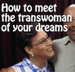 How to meet the transwoman of your dreams thumbnail