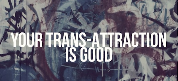 Trans attraction blog