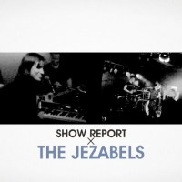 The Jezabels in Cologne: Show Report + Video [#jez180312]