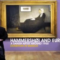 Danish artist Vilhelm Hammershøi and Europe - Exhibition in Munich