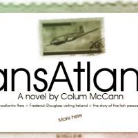 "NOVEL: ""TransAtlantic"" by Colum McCann [Download an excerpt here...!]"