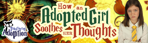 how-adopted-girl-soothes-thoughts-hufflepuff-foster-care