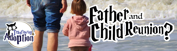 father-child-reunion-seeking-birth-father-banner