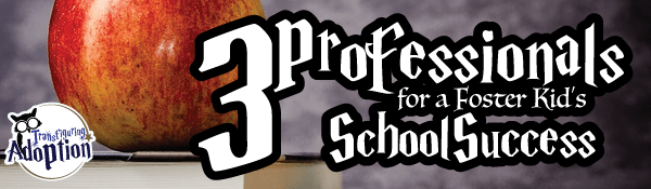 3-professionals-for-foster-kids-school-success-adoption