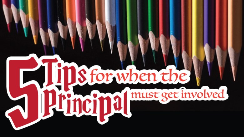 5-tips-when-principal-gets-involved-school