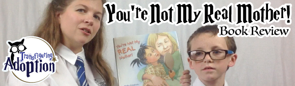 Youre-not-my-real-mother-adoption-book