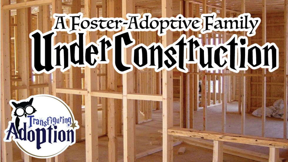 foster-adoptive-family-under-construction-facebook