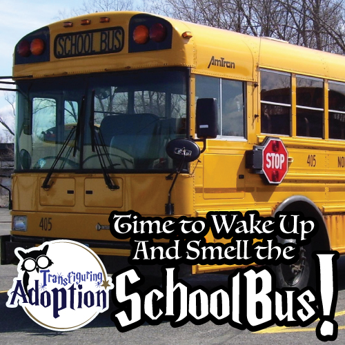time-to-wake-up-and-smell-the-school-bus-pinterest