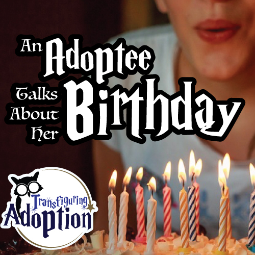 adoptee-talks-about-her-birthday-pinterest