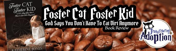 foster-cat-foster-kid-God-says-Katherine-Jones-book-review-header