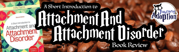 short-introduction-to-attachment-and-attachment-disorder-book-review-header