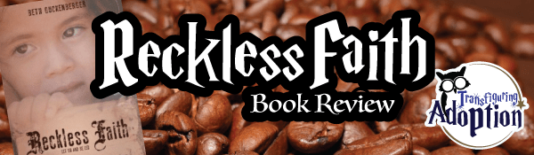reckless-faith-beth-guckenberger-book-review-header