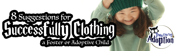 8-suggestions-clothing-foster-adoptive-child-header