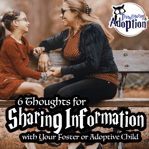 six-thoughts-sharing-info-foster-adoptive-kids-square