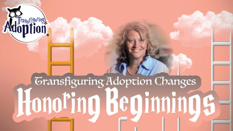 transfiguring-adoption-changes-honoring-beginnings-rectangle