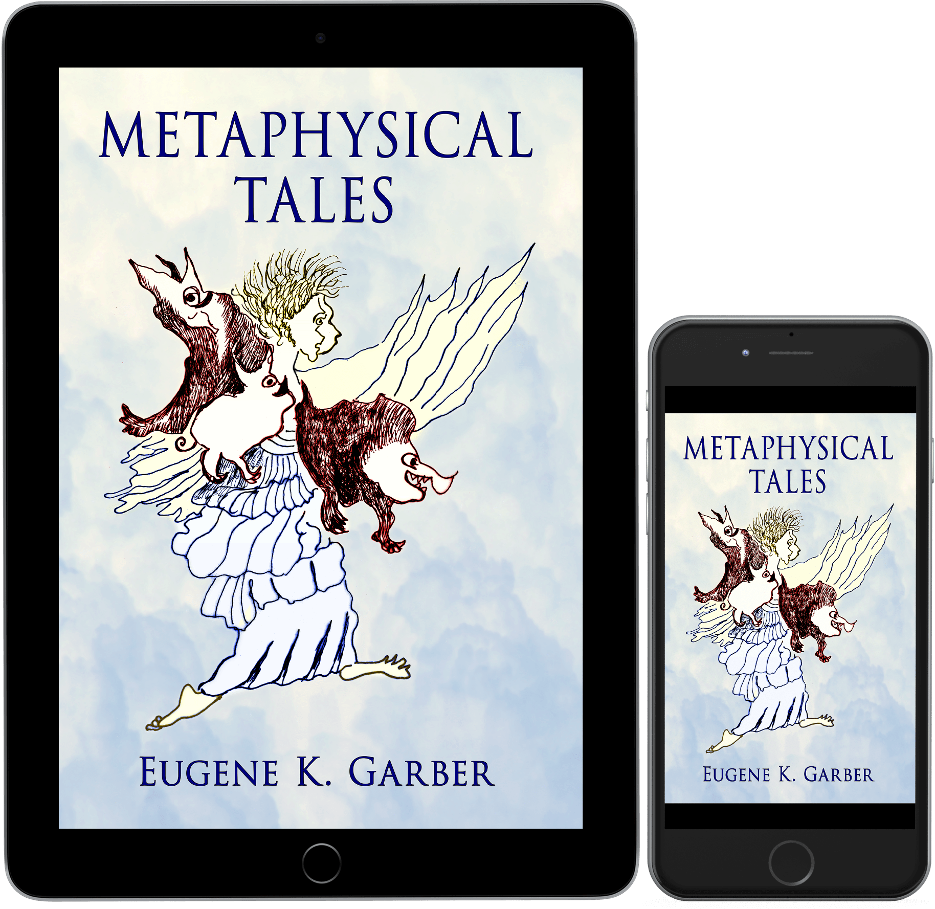 Metaphysical Tales by Eugene K. Garber