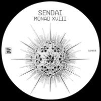 "UPCOMING RELEASE: SENDAI ""MONAD XVIII"""