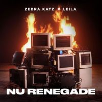 "REVIEW: ZEBRA KATZ & LEILA  ""NU RENEGADE EP"""
