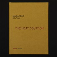 JOSÉPHINE MICHEL & MIKA VAINIO - THE HEAT EQUATION (BOOK + CD)