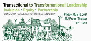 Transactional to Transformational Leadership: A Community Conversation for Sustainability through Inclusion, Equity, and Partnership @ MJ Freed Theater   Chester   Pennsylvania   United States