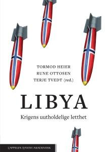 """Bokomslag, """"Libya. Krigens uttholdelige letthet"""""""