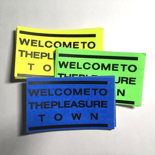 Welcome To The Pleasure Town
