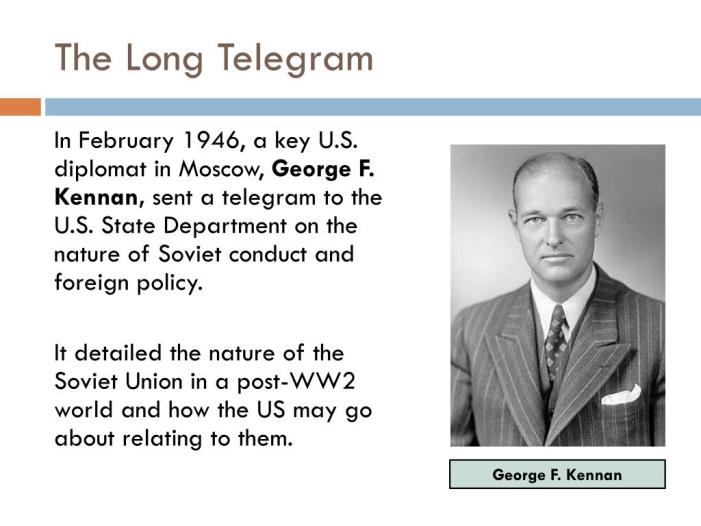 "75th Anniversary of ""The Long Telegram"": Was George F. Kennan's Assessment of the Soviet Union Accurate?"