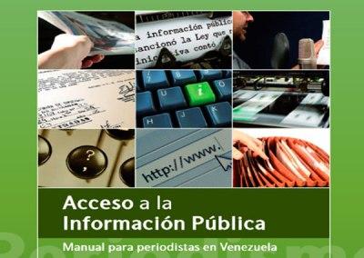 Manual de Acceso a la Información para Periodistas Venezolanos