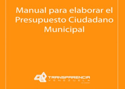 Manual para elaborar el Presupuesto Ciudadano Municipal
