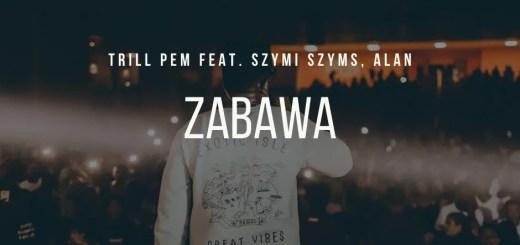 Trill Pem - Zabawa feat. Szymi Szyms, Alan trapoffice lyrics tekst (1)