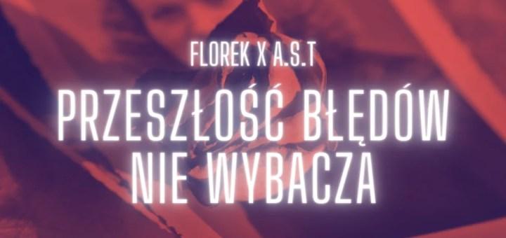 florek x A.S.T - przeszłość błędów nie wybacza lyrics trapoffice