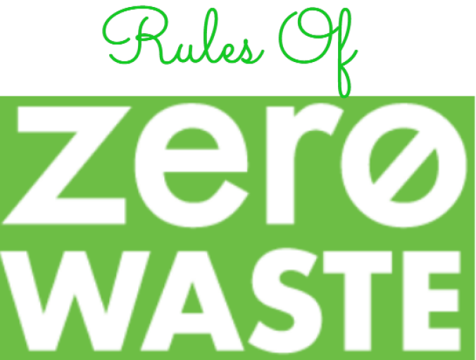 Rules Of Zero Waste