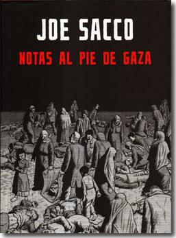 Notas al Pie de Gaza de Joe Sacco