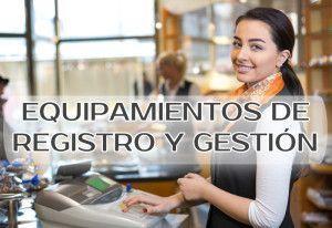Equipamientos de Registro y Gestión