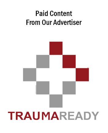 Paid Content From Our Advertiser: Trauma Ready