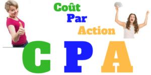 marketing cpa, cpa marketing, cout par action, affiliation cpa, gagner avec le marketing cpa vendre cpa, argent cpa, plateforme de cpa