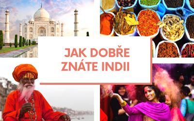 Kvíz – Jak dobře znáte Indii?