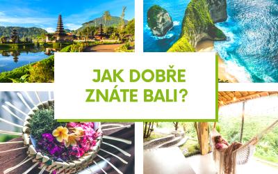 Kvíz – Jak dobře znáte Bali?
