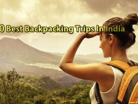 10 Best Backpacking Trips In India