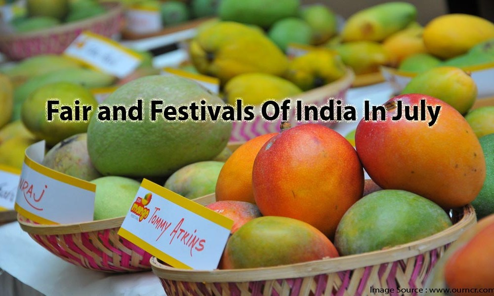 Fair and Festivals Of India In July