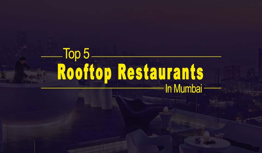 Top 5 Rooftop Restaurants in Mumbai