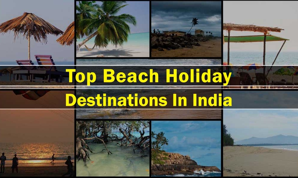 top beaches holiday destination in india