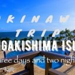 沖縄旅行 in 石垣島🌺女子旅👩👱♀️🌴爆笑続きの2泊3日🤣✨✨vlog