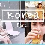 【 Vlog #KOREA 】3泊4日 韓国旅行 🐈食べて飲んで食べる【前編】