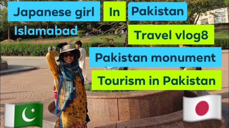 beautiful pakistan monument | tourism 2020|パキスタン旅行記 8 |Japanese girl travel to Pakistan vlog8