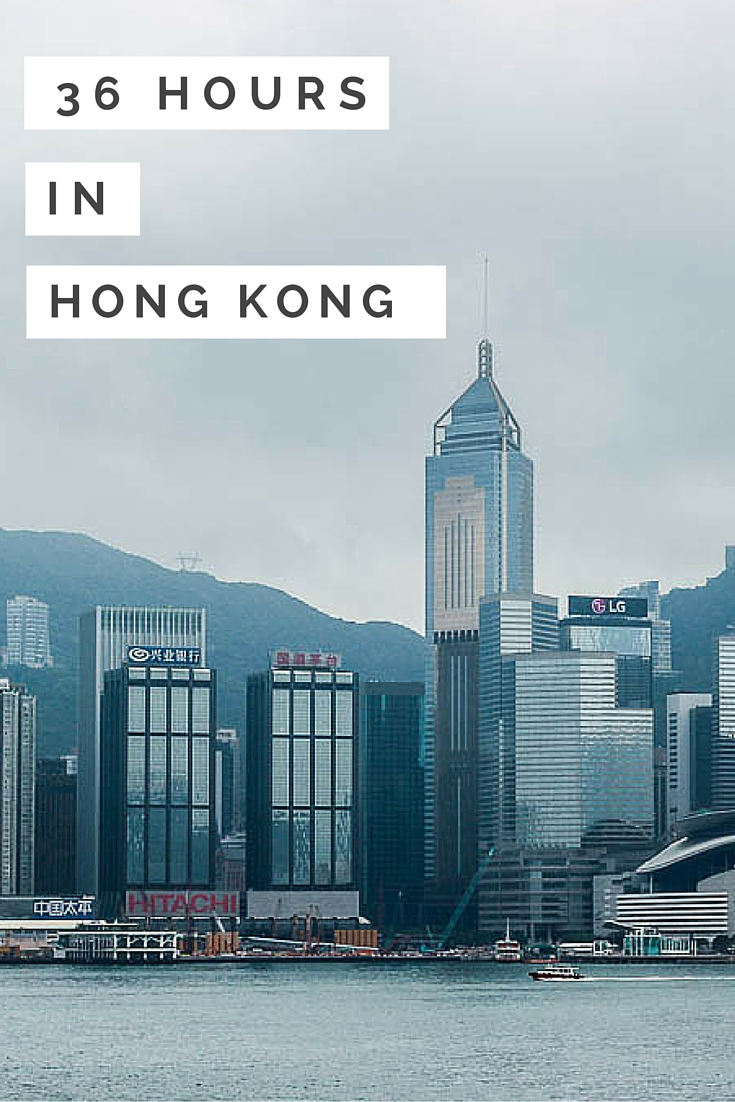 My (Very Brief) Love Affair With Hong Kong • Travel Lush