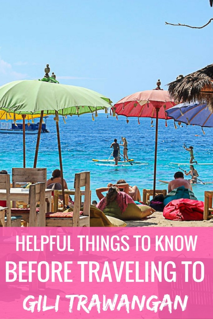 9 Helpful Things to Know Before Traveling to Gili Trawangan - Travel Lush