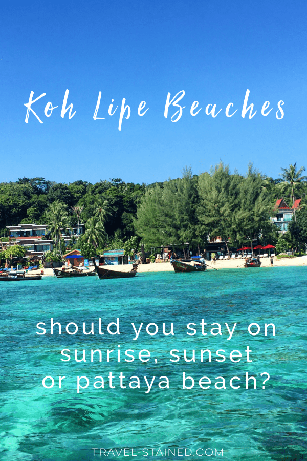 Koh Lipe, Thailand is a small island with 3 incredible main beach, all completely different in character. Should you stay on Sunrise, Sunset or Pattaya beach? Figure out which one is best for you in this post. #kohlipe #thailandbeaches #kohlipebeaches